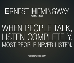 When-people-talk-listen-completely