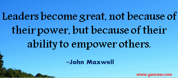 Leaders-Become-Great-Not-Because-Of-Their-Power